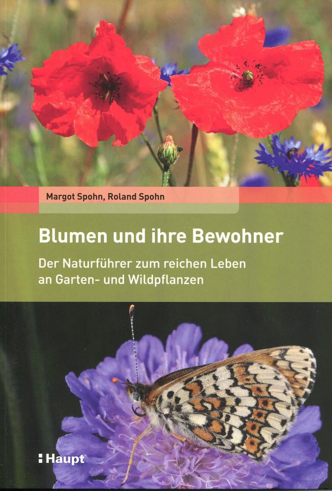 Blumen und ihre Bewohner ISBN 978-3-258-07905-9