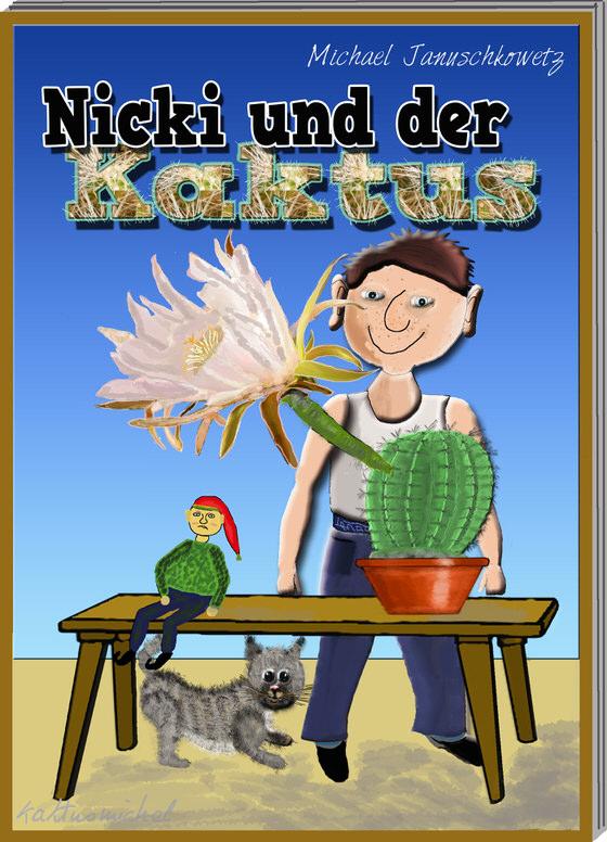 Nicki und der Kaktus.