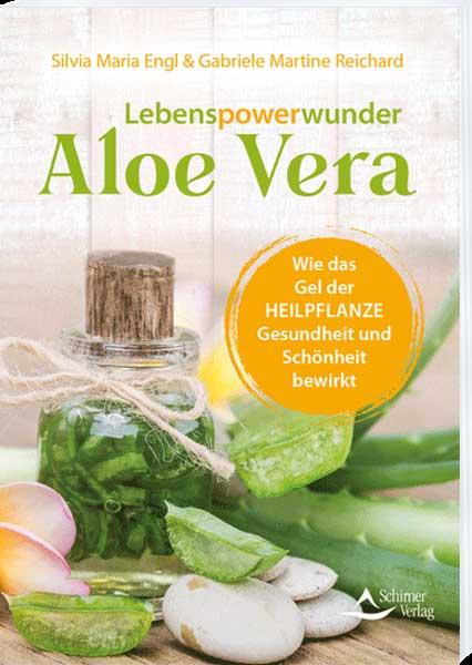 Lebenspowerwunder Aloe Vera, Schirner Verlag ISBN-13: 978-3-8434-5185-7